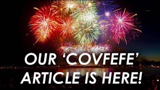 Hey Guys, We Finally Wrote Our Covfefe Article