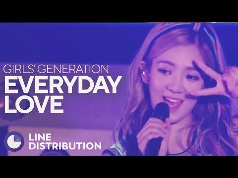 GIRLS' GENERATION - Everyday Love (Line Distribution)