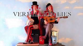 Watch Vermillion Lies Circus Fish video