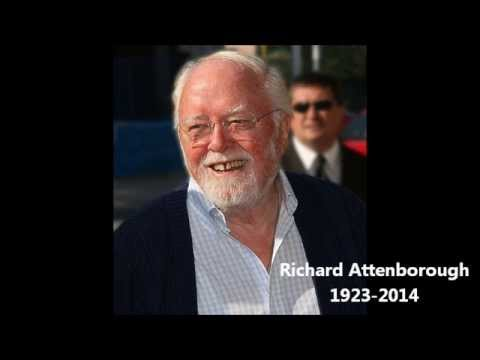 Richard Attenborough Remembered (A Tribute)