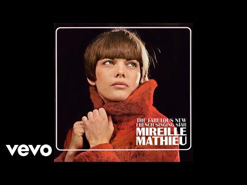 Mireille Mathieu - Celui que j'aime (Audio)