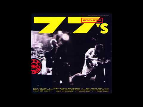 The 77s - Do It For Love