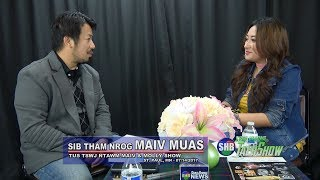 SUAB HMONG TALKSHOW:  Neng Xiong exclusive with Mai Moua, the host of Mai and Molly Show