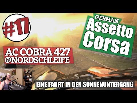 Assetto Corsa #17 // AC Cobra 427 @ Nordschleife - EINE FAHRT IN DEN SONNENUNTERGANG