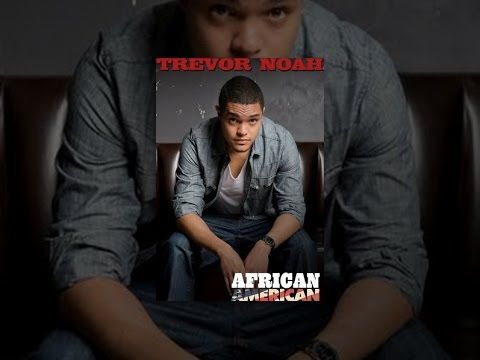 Trevor Noah: African American video