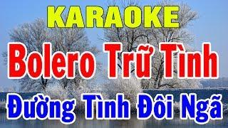 Karaoke Nhạc Vàng Bolero Trữ Tình Hòa Tấu | Liên khúc Nhạc Sống Đường Tình Đôi Ngã | Trọng Hiếu
