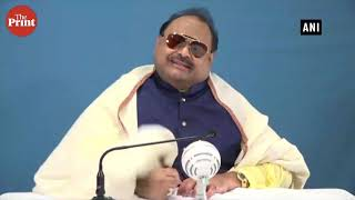 Founder of Pakistan's MQM Party Altaf Hussain sings 'Saare jahan se acha Hindustan hamara'