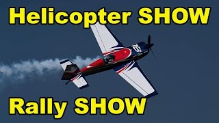 Helicopter SHOW and Rally SHOW 2017