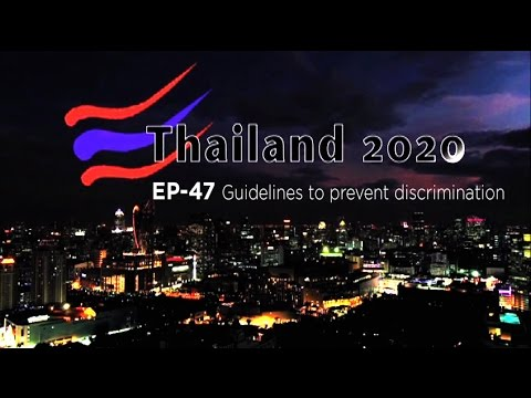 Thailand 2020. EP-47 Guidelines to prevent discrimination