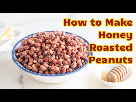 Homemade Honey Roasted Peanuts - YouTube