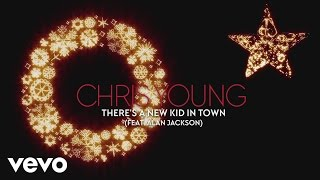 Chris Young There's A New Kid In Town