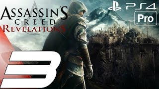 Assassin's Creed Revelations Remastered - Gameplay Walkthrough Part 3 - Prince Suleiman (PS4 PRO)