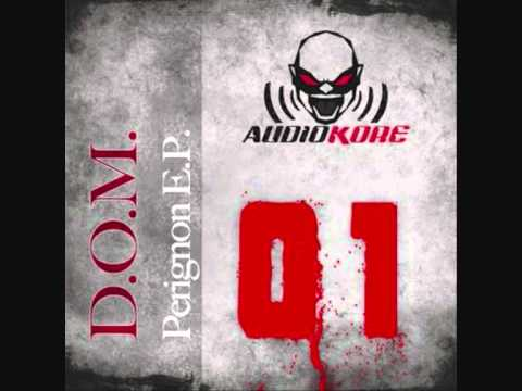 DOM - Fear And Terror (AUK001)