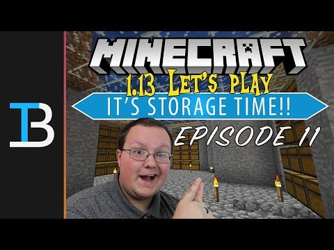 LET'S GET ORGANIZED! (It's Storage Time!!) - Minecraft 1.13 Let's Play | Breakdown Craft Ep. 11