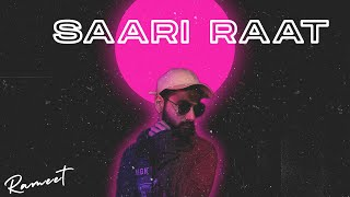 Saari Raaat | Official Lyric Video | Rameet |