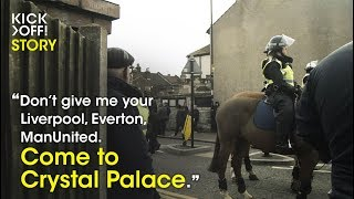 English Ultras and the story of Crystal Palace