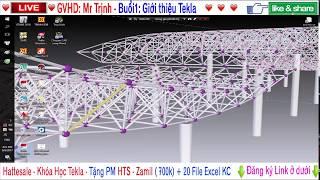 [Học Tekla ] ✔️ Buổi 1  Giới thiệu Tekla, Cách xây dựng lưới trục  Hattesale com