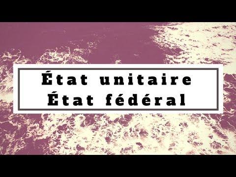 Dissertation Sur Etat Unitaire Et Etat Federal
