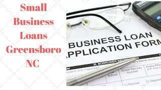 Small Business Loans Greensboro NC