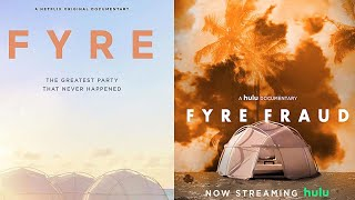 Hulu and Netflix's Rival Fyre Festival Documentaries: Which Is Better?