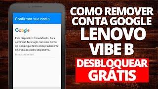 Remover conta Google Lenovo VIBE B (FRP) - Desbloquear Grátis