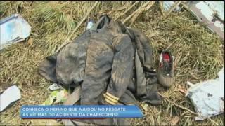 Conheça o menino que ajudou no resgate das vítimas do acidente da Chapecoense