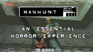 Manhunt - An Essential Horror Experience