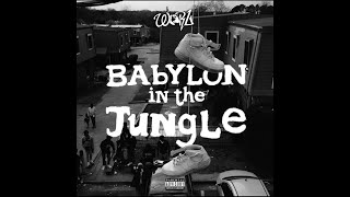 Worl - Babylon In The Jungle ( Episode 1 )