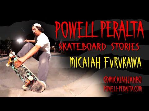 Powell Peralta Skateboard Stories - Micaiah Furukawa
