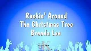 Rockin 39 Around The Christmas Tree Brenda Lee Karaoke Version