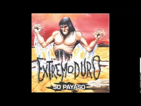 Extremoduro - So Payaso (Con letra)