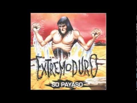 Extremoduro - So Payaso