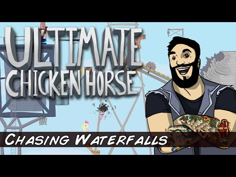 Ultimate Chicken Horse - Chasing Waterfalls