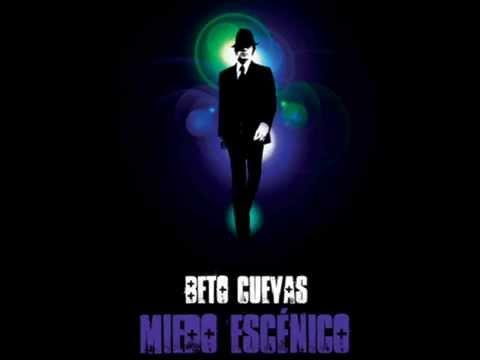 Beto Cuevas - Miedo Escenico