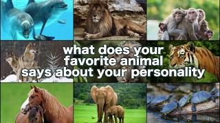 Your Favorite Animal Says A LOT about Your Personality!!!