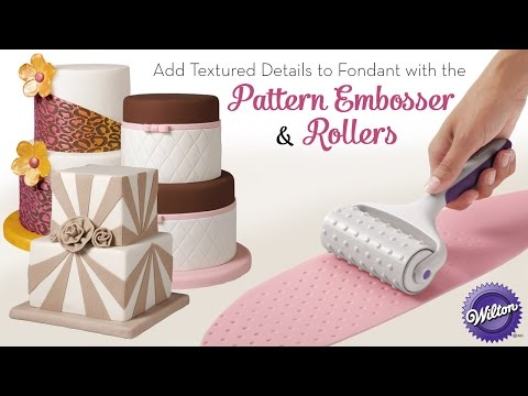 Add Textured Details to Fondant with the Wilton Pattern Embosser and Rollers