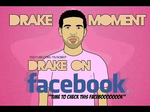 Drake Moment: Drake on Facebook
