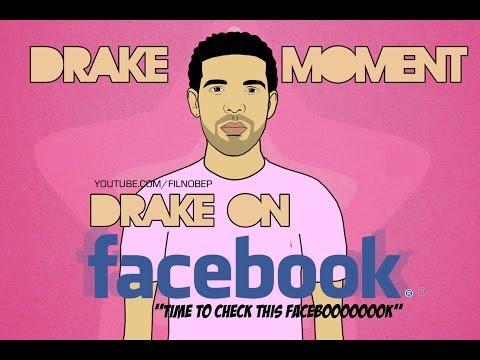 Drake Moment: Drake on Facebook