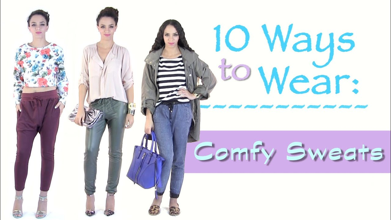 Comfy cute outfits how to style sweatpants 10 outfits for How to not sweat through dress shirts