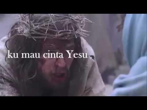 Ku Mahu Cinta Yesus