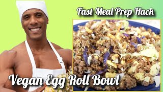 Fast and Easy Vegan Egg Roll Bowl Hack