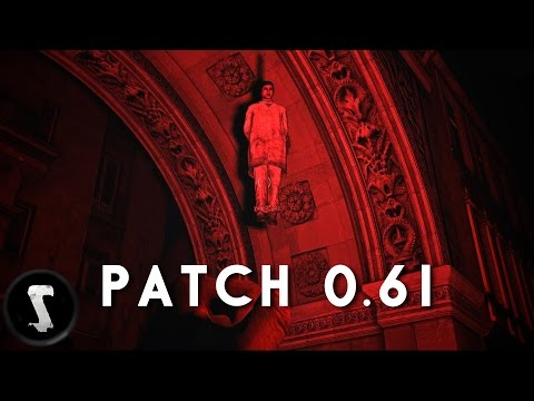 Everything You Need To Know About | DayZ Patch 0.61