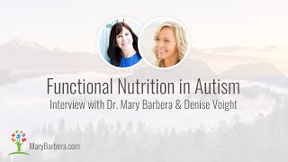 The Role of Functional Nutrition and Medicine in Autism