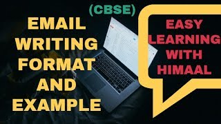 EMAIL WRITING FORMAT WITH EXAMPLE // EASY LEARNING WITH HIMAAL