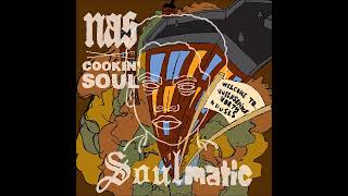 Nas - Soulmatic | Cookin