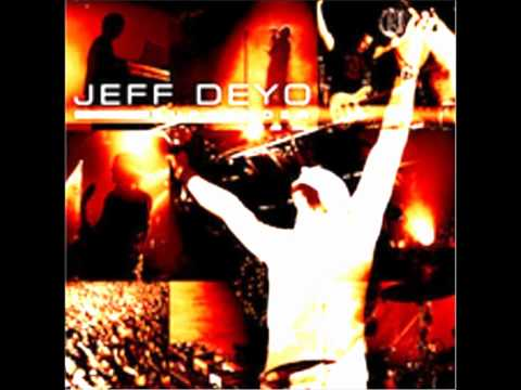 Jeff Deyo - Jesus I Surrender