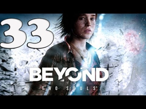 Beyond Two Souls - Walkthrough - Part 33