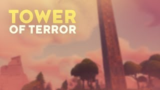 TOWER OF TERROR (Fortnite Battle Royale)