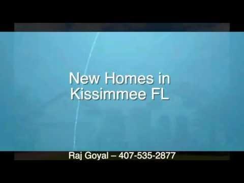 New Homes in  Kissimmee FL - Raj Goyal - 407-535-2877
