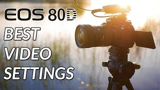 01. Canon 80D Tutorial - Best Settings For High Quality Video